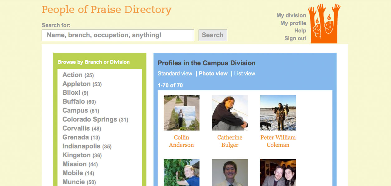 With 2,900 members spread throughout North America, the People of Praise community wanted an online directory to keep their members connected.  The directory we built them is intuitive to update and makes finding people easy with a native search.